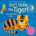 Cover of Don't Tickle the Tiger!