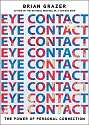 Cover of Eye Contact: The Power of Personal Connection