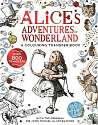Cover of Alice in Wonderland: A Colouring Transfer Book