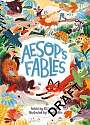 Cover of Aesop's Fables, Retold by Elli Woollard