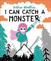 Cover of I Can Catch a Monster