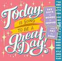 Cover of Today Is Going to Be a Great Day! Page-A-Day Calendar 2019