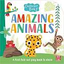 Cover of Chatterbox Baby: Amazing Animals: Fold-out tummy time book