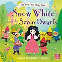 Cover of My Very First Story Time: Snow White and the Seven Dwarfs