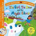Cover of The Girl, the Bear and the Magic Shoes: Book and CD Pack