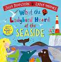 Cover of What the Ladybird Heard at the Seaside