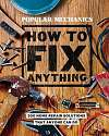 Cover of Popular Mechanics How to Fix Anything