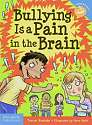 Cover of Bullying is a Pain in the Brain