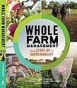 Cover of Whole Farm Management: From Start-Up to Sustainability