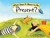 Cover of What Does it Mean to be Present?