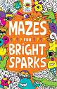 Cover of Mazes for Bright Sparks: Ages 7 to 9