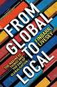 Cover of From Global to Local: The Making of Things and the End of Globalisation
