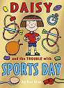 Cover of 8 Daisy and the Trouble with Sports Day