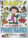 Cover of Daisy and the Trouble with Piggybanks