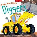 Cover of Busy Machines: Diggers