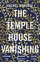 Cover of The Temple House Vanishing