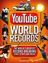 Cover of YouTube World Records: The Internet's Greatest Record-Breaking Feats