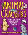 Cover of Animal Crackers: Fantastic Facts About Your Favourite Animals