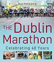 Cover of THE DUBLIN MARATHON: CELEBRATING 40 YEARS