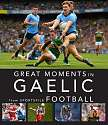 Cover of Great Moments in Gaelic Football