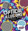 Cover of Optical Illusions Activity Book: Packed with Brain-Boggling Activities!