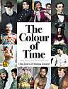 Cover of The Colour of Time: A New History of the World, 1850-1960