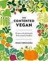 Cover of The Contented Vegan: Recipes and Philosophy from a Family Kitchen
