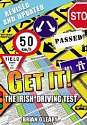 Cover of GET IT! The Irish Driving Test