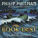 Cover of La Belle Sauvage: The Book of Dust Volume One CD