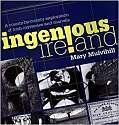 Cover of Ingenious Ireland: A county by county exploration of Irish mysteries and marvels