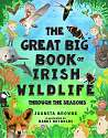 Cover of The Great Big Book of Irish Wildlife: Through the Seasons