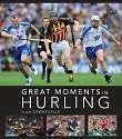 Cover of Great Moments in Hurling
