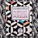 Cover of Mindbending 60 Second lateral thinking puzzles