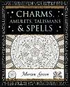 Cover of Charms, Amulets, Talismans and Spells