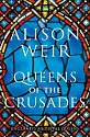 Cover of Queens of the Crusades: England's Medieval Queens