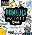 Cover of Robotics Activity Book: Robots and the Programming That Makes Them Go!