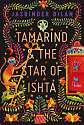 Cover of Tamarind & the Star of Ishta