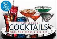 Cover of The Little Box of Cocktails: Cool and Classic Recipes