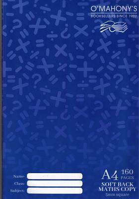 Cover of O'Mahony's A4 160PG Soft Maths Copy - 5099073008247