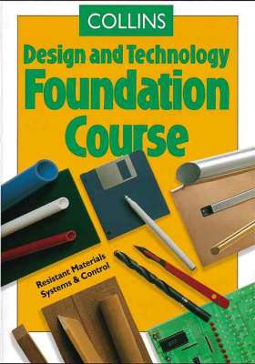 Cover of COLLINS DESIGN AND TECHNOLOGY : FOUNDATION COURSE - M Finney - 9780003273526