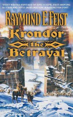 Cover of Riftwar Legacy bk 1 : Krondor The Betrayal - Raymond E. Feist - 9780006483342