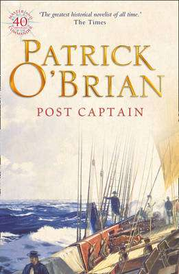 Cover of Post Captain Bk 2 : Aubrey and Maturin Series - Patrick O'Brian - 9780006499169