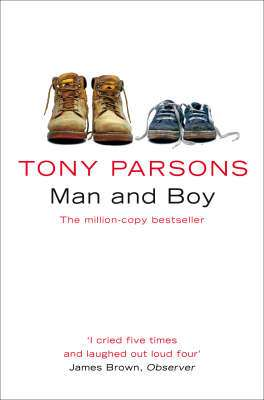 Cover of Man and Boy - Tony Parsons - 9780006512134