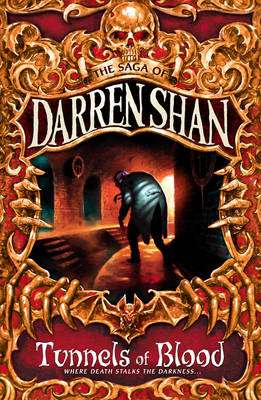 Cover of The Saga Of Darren Shan 3 : Tunnels Of Blood - Darren Shan - 9780006755142