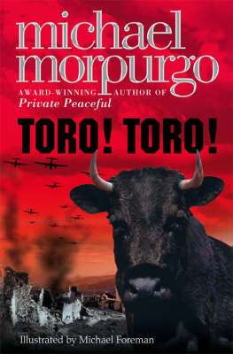 Cover of Toro! Toro! - Michael Morpurgo - 9780007107186