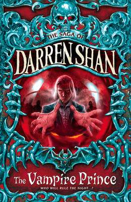 Cover of The Saga of Darren Shan 6 : The Vampire Prince - Darren Shan - 9780007115167