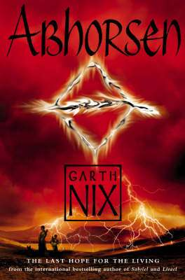 Cover of The Old Kingdom 3 : Abhorsen - Garth Nix - 9780007137350