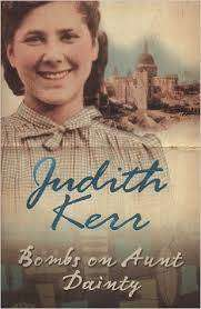 Cover of Bombs On Aunt Dainty - Judith Kerr - 9780007137619
