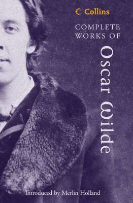Cover of Complete Works of Oscar Wilde - Oscar Wilde - 9780007144365