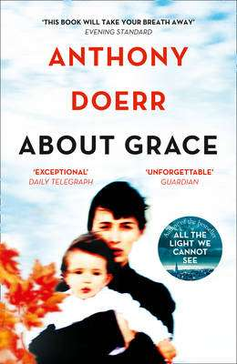 Cover of ABOUT GRACE - Anthony Doerr - 9780007146994
